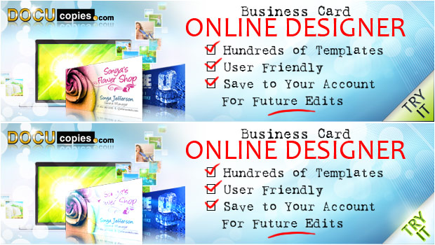 Business Card Online Designer - Hundreds of templates, user friendly, save to your account for future edits.